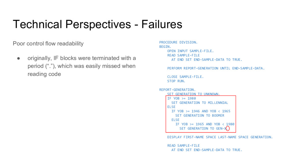 Technical Perspectives - Failures Poor control ...