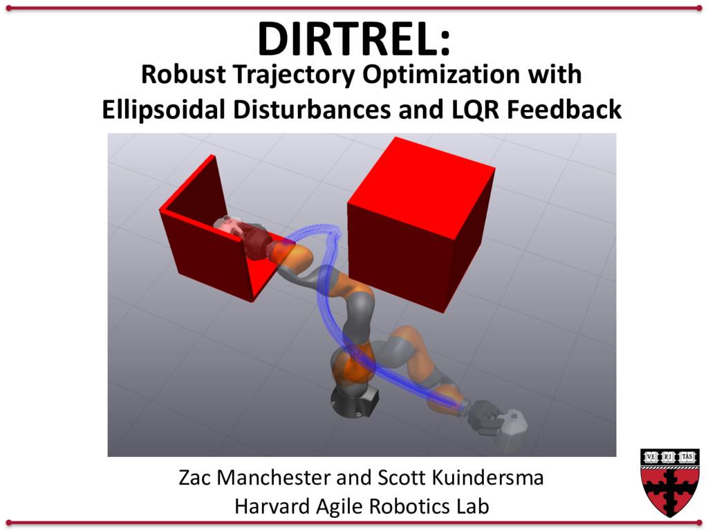 DIRTREL: Robust Trajectory Optimization with El...