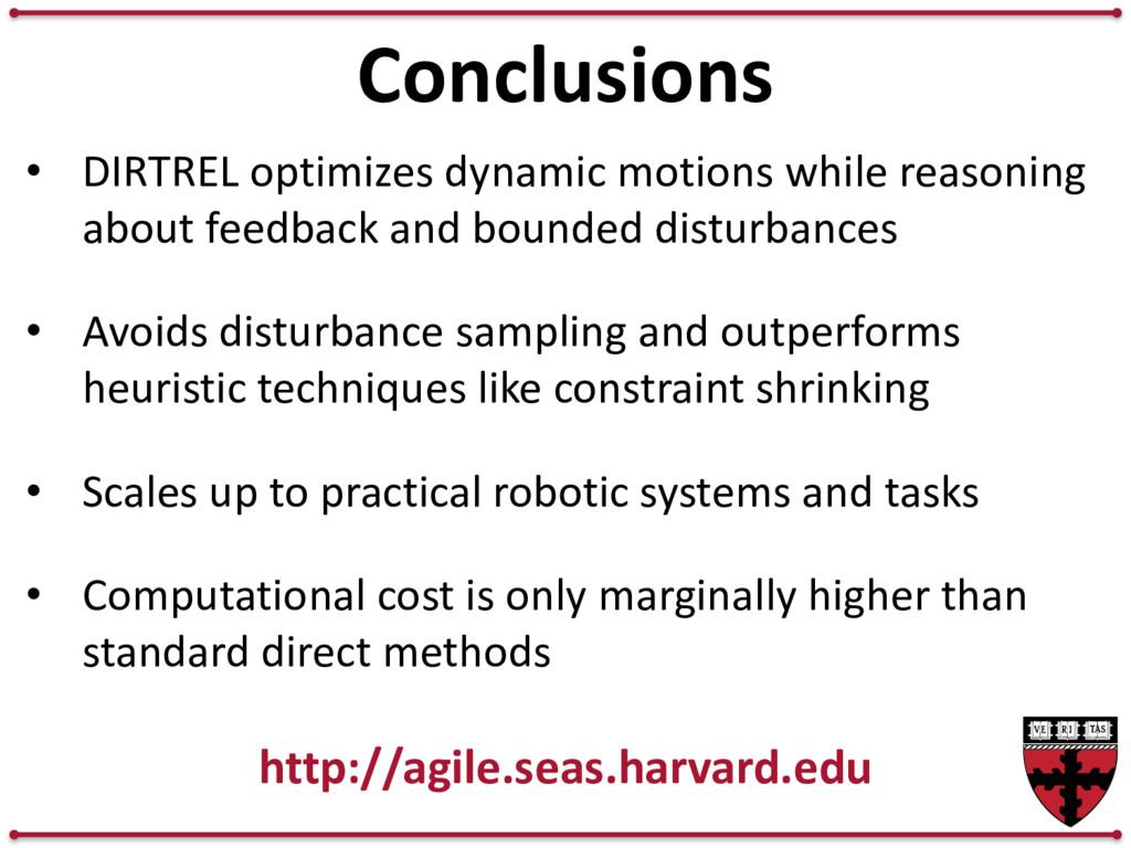 13 Conclusions • DIRTREL optimizes dynamic moti...