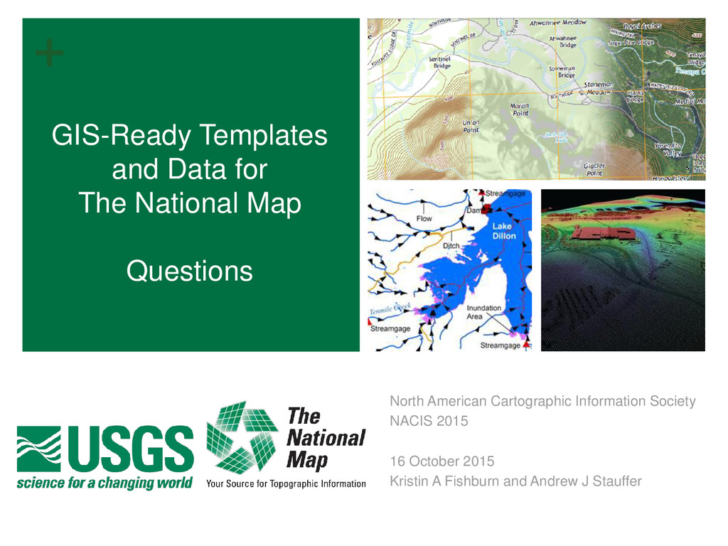 + GIS-Ready Templates and Data for The National...