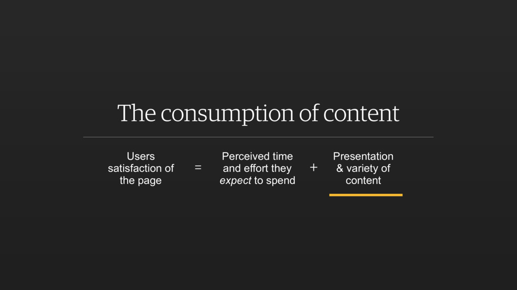 The consumption of content Users satisfaction o...