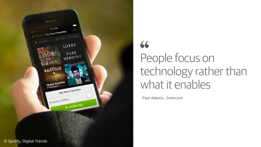 People focus on technology rather than what it ...