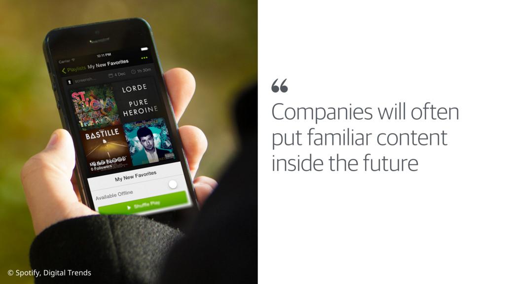 Companies will often put familiar content insid...