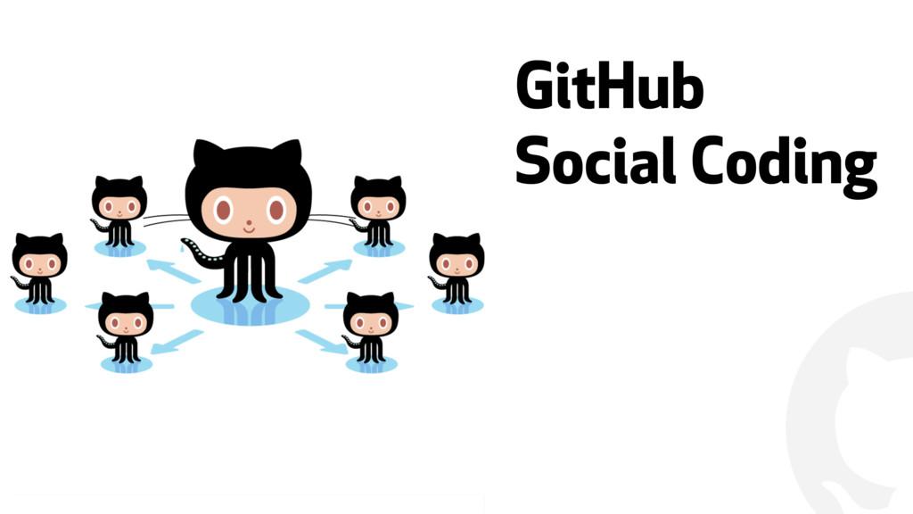 """ GitHub Social Coding"