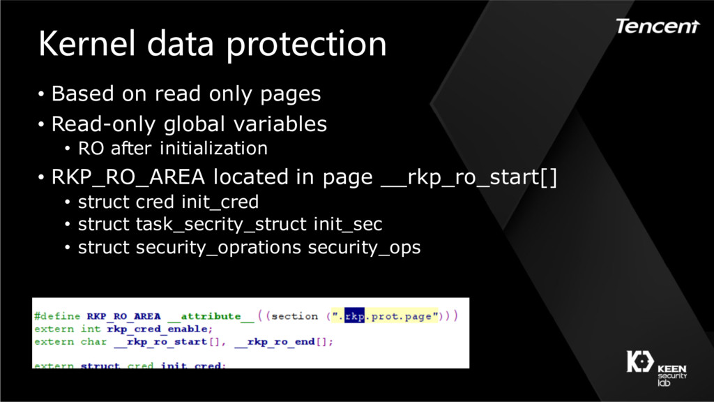 Kernel data protection • Based on read only pag...