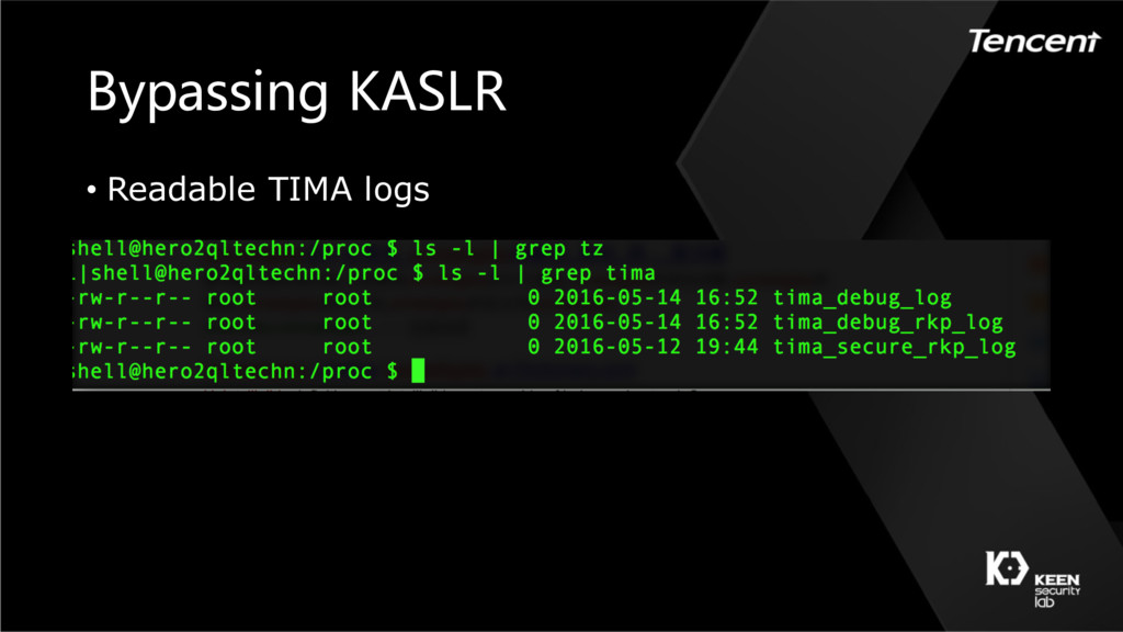 Bypassing KASLR • Readable TIMA logs