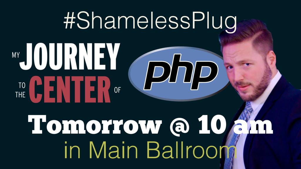 JOURNEY MY CENTER TO THE OF #ShamelessPlug Tomo...
