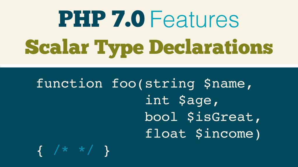 PHP 7.0 Features Scalar Type Declarations funct...