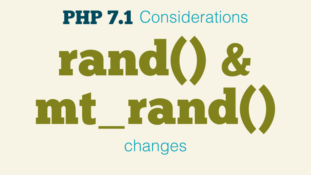 rand() & mt_rand() changes PHP 7.1 Consideratio...