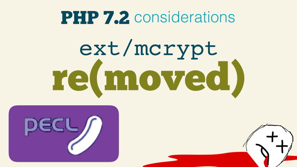 PHP 7.2 considerations re(moved) ext/mcrypt