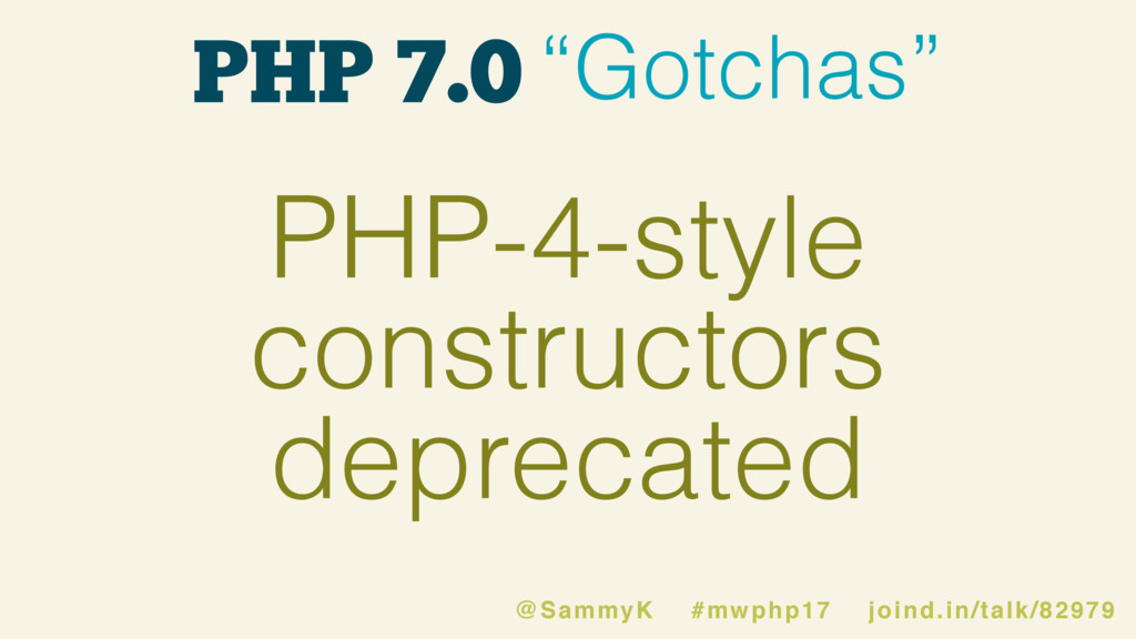 """PHP 7.0 """"Gotchas"""" PHP-4-style constructors depr..."""