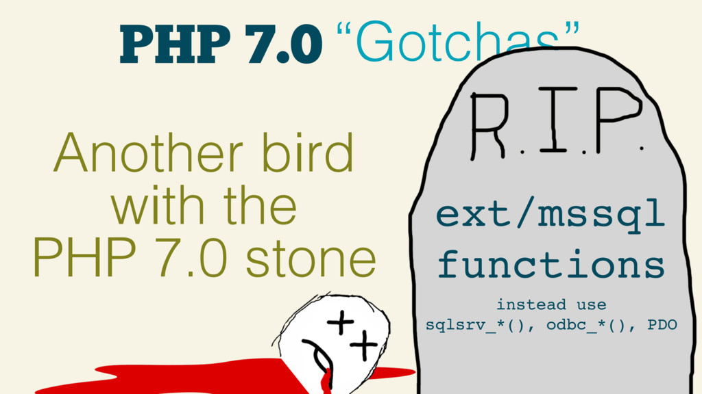 """PHP 7.0 """"Gotchas"""" Another bird with the PHP 7.0..."""