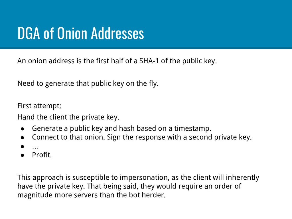 DGA of Onion Addresses An onion address is the ...