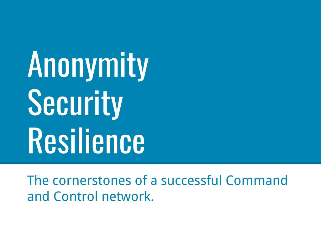 Anonymity Security Resilience The cornerstones ...