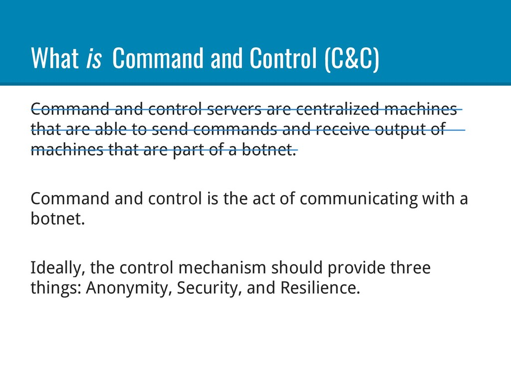 What is Command and Control (C&C) Command and c...