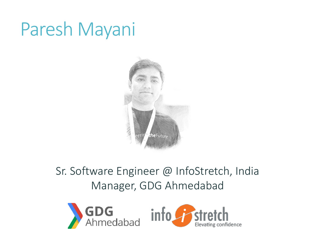 Paresh Mayani Sr. Software Engineer @ InfoStret...