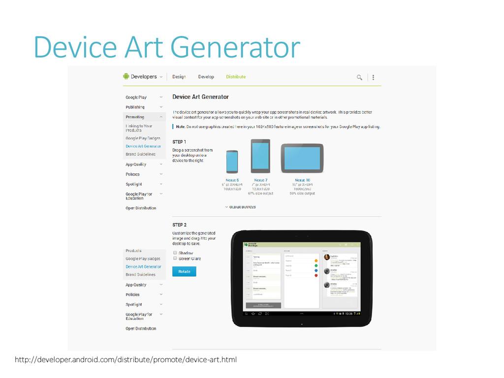 Device Art Generator http://developer.android.c...