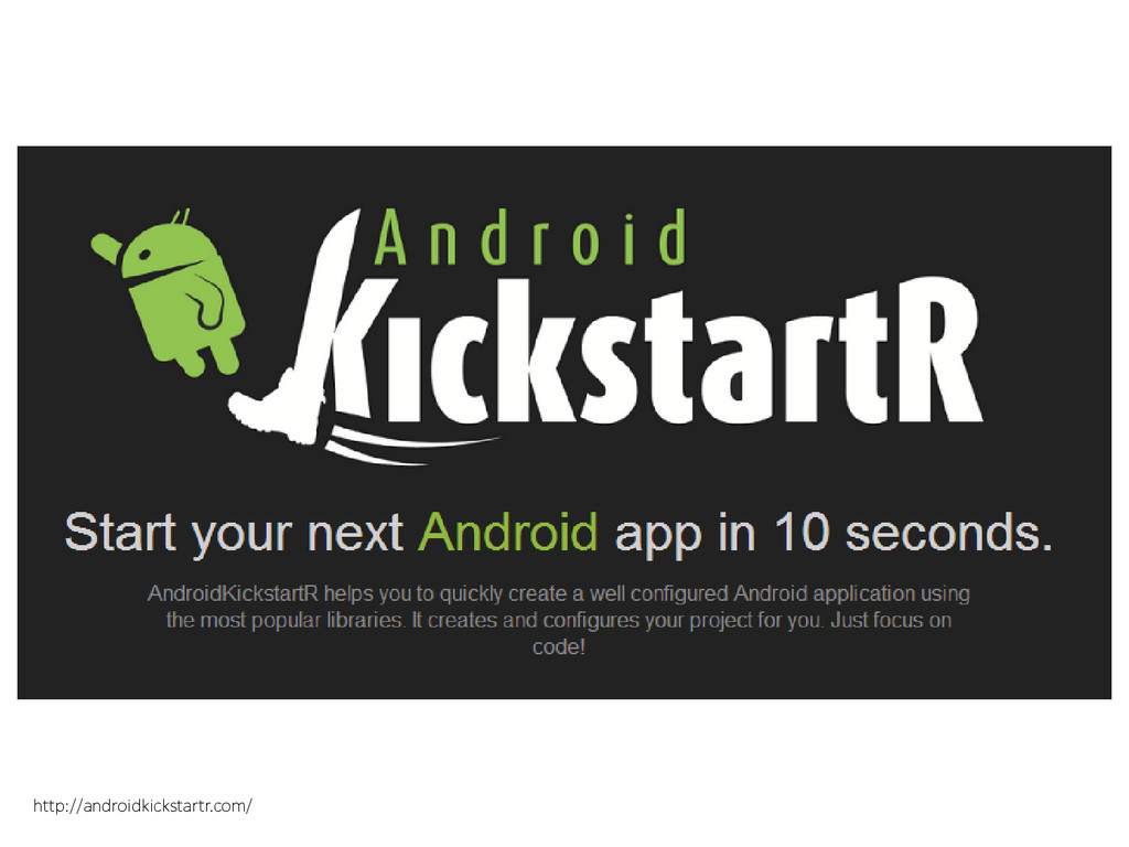 http://androidkickstartr.com/