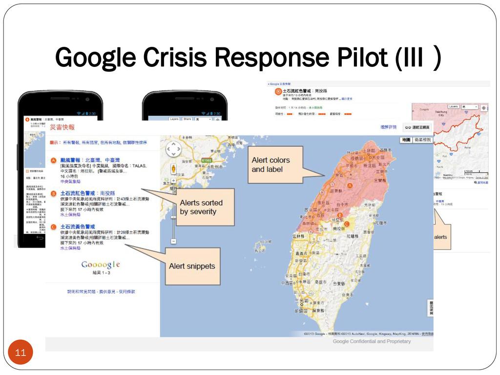 Google Crisis Response Pilot (III) 11