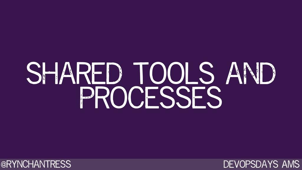Devopsdays AMS @rynchantress shared tools and p...