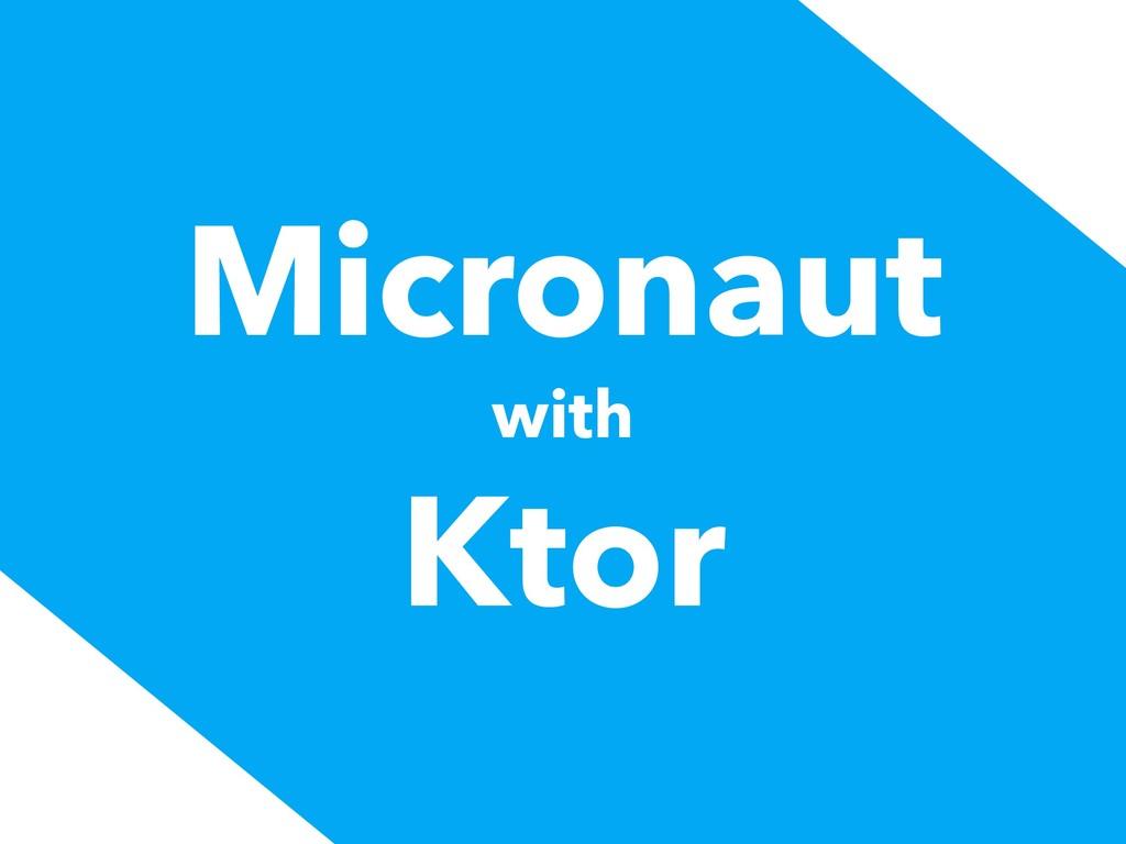 Micronaut with Ktor