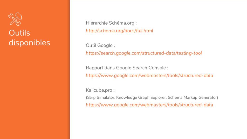 Outils disponibles Hiérarchie Schéma.org : http...