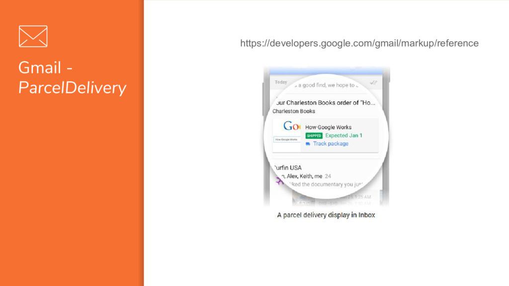 Gmail - ParcelDelivery https://developers.googl...