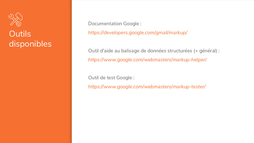 Outils disponibles Documentation Google : https...