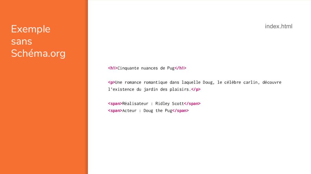 Exemple sans Schéma.org <h1>Cinquante nuances d...