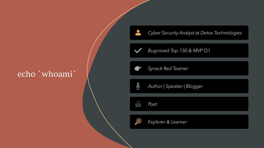 echo `whoami` Cyber Security Analyst at Detox T...