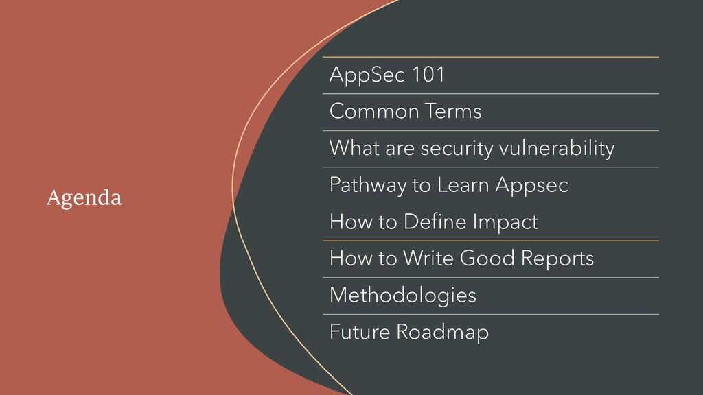 Agenda AppSec 101 Common Terms What are securit...