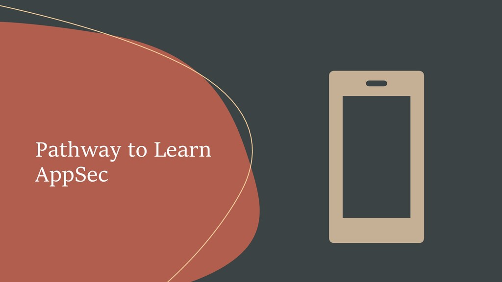 Pathway to Learn AppSec