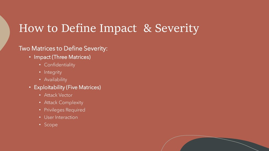 How to Define Impact & Severity Two Matrices to...