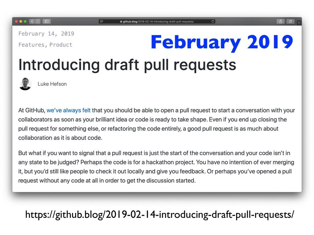 https://github.blog/2019-02-14-introducing-draf...