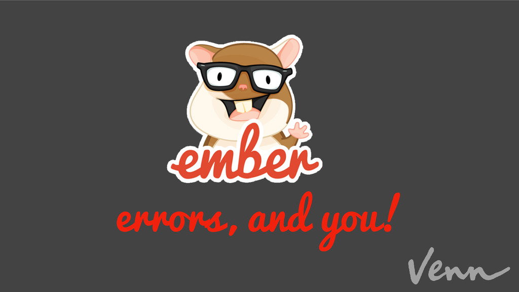 errors, and you!
