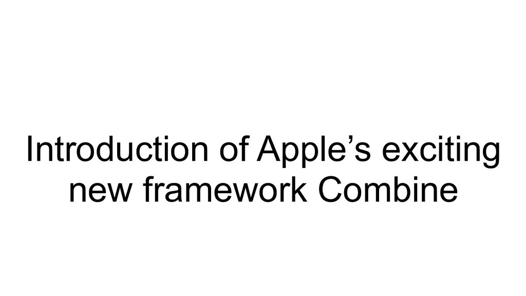 Introduction of Apple's exciting new framework ...