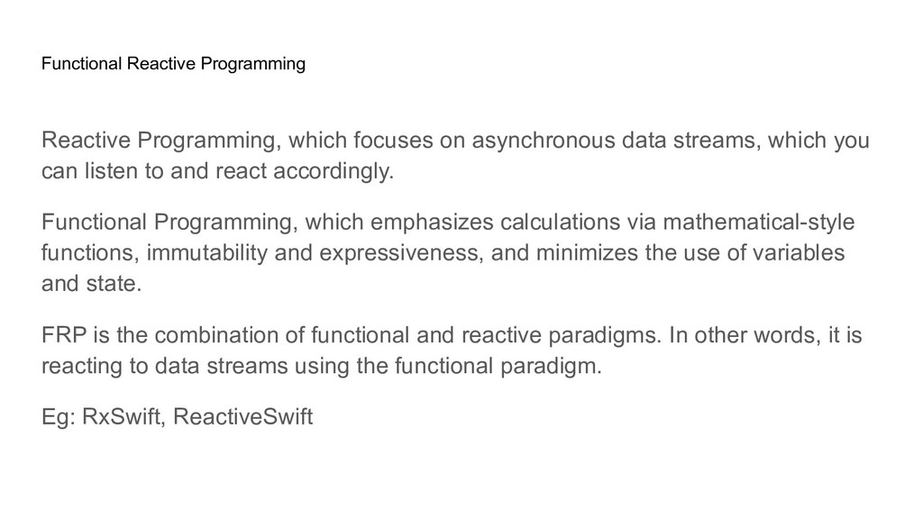 Reactive Programming, which focuses on asynchro...