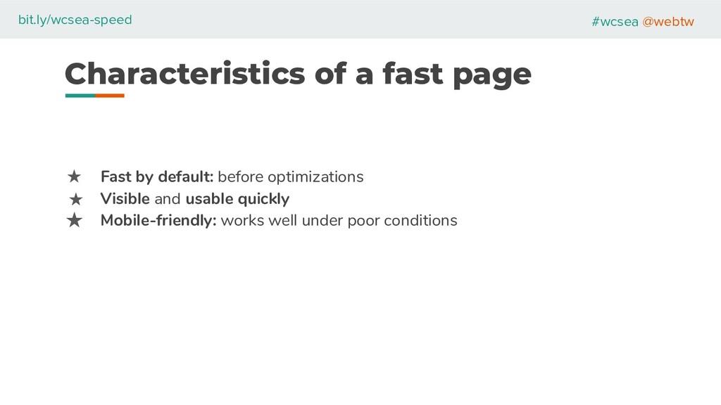 #wcsea @webtw bit.ly/wcsea-speed Characteristic...