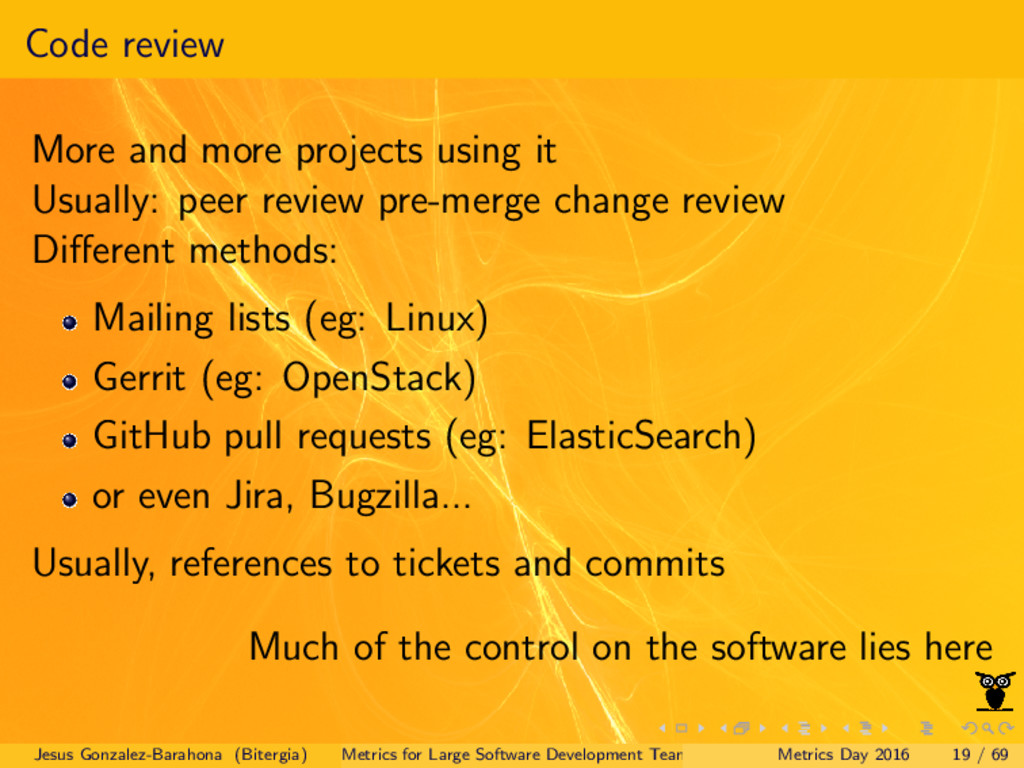 Code review More and more projects using it Usu...