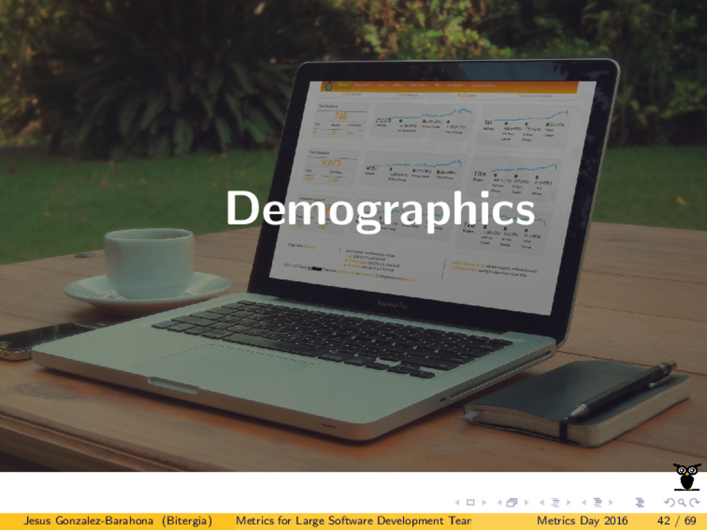 Demographics Jesus Gonzalez-Barahona (Bitergia)...