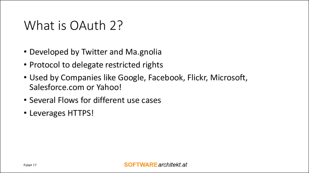 What is OAuth 2? • Developed by Twitter and Ma....