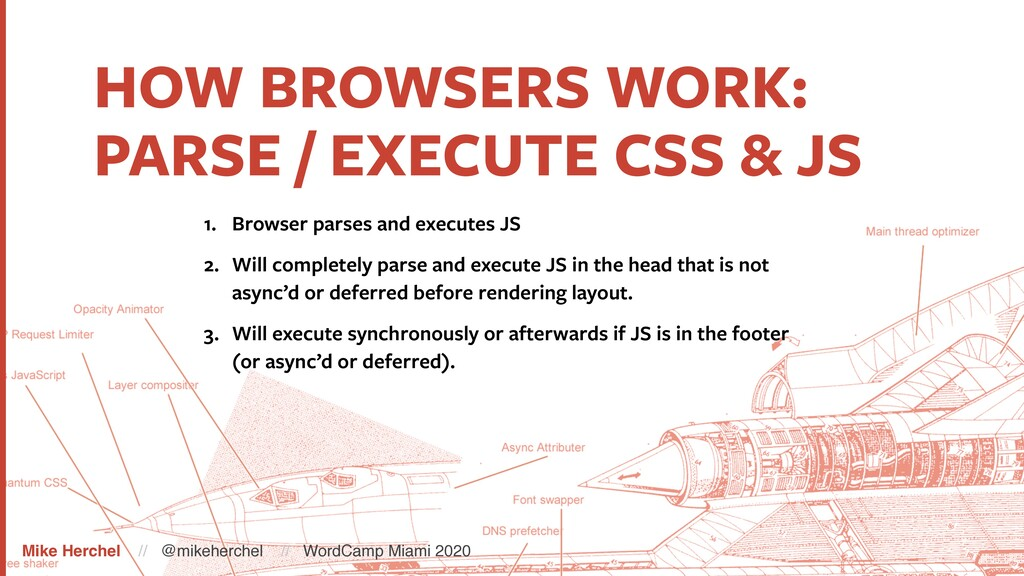 HOW BROWSERS WORK: PARSE / EXECUTE CSS & JS 1. ...