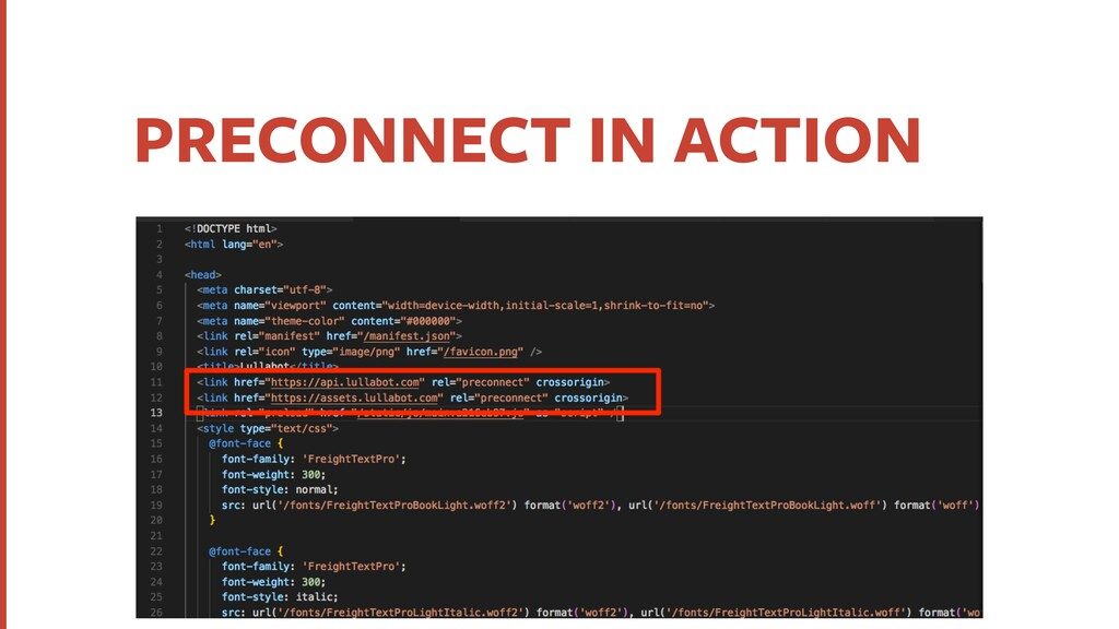 PRECONNECT IN ACTION ‣Preconnect Resource hints...