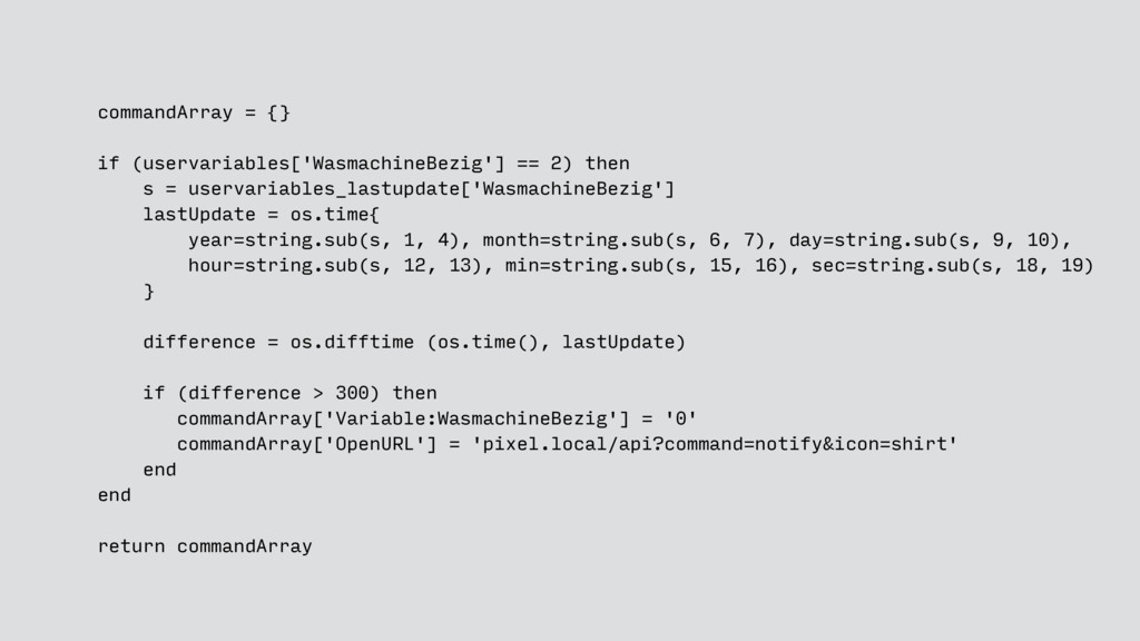 commandArray = {} if (uservariables['Wasmachine...