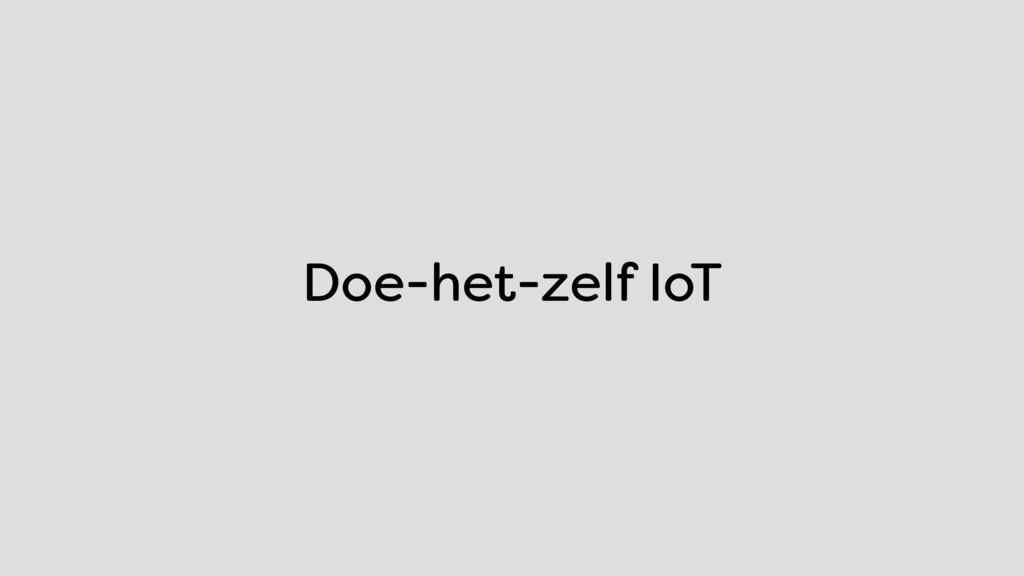 Doe-het-zelf IoT