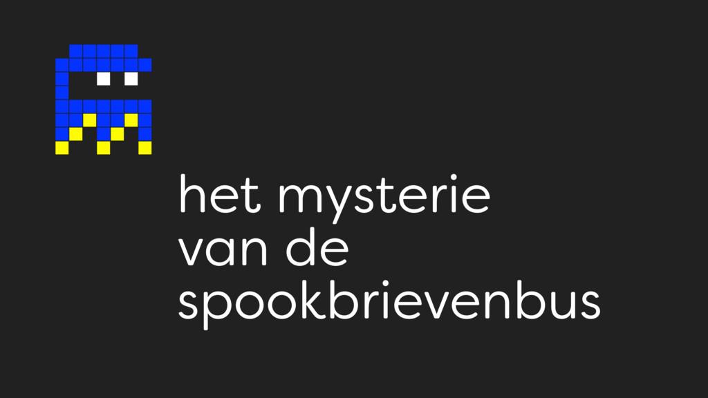 het mysterie  van de  spookbrievenbus