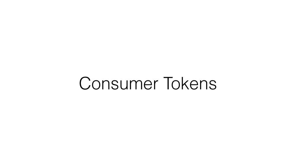 Consumer Tokens