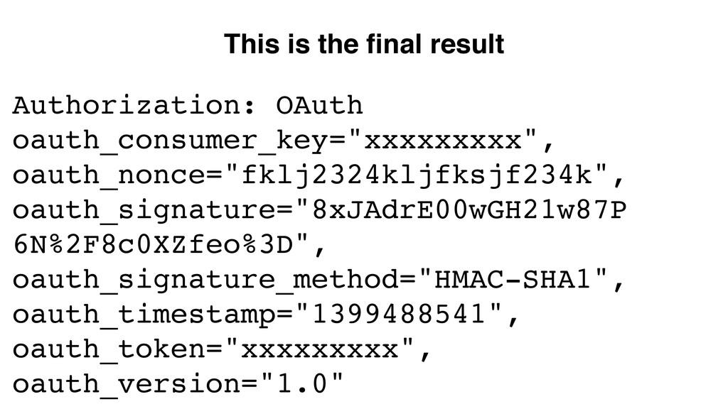 "Authorization: OAuth oauth_consumer_key=""xxxxxx..."