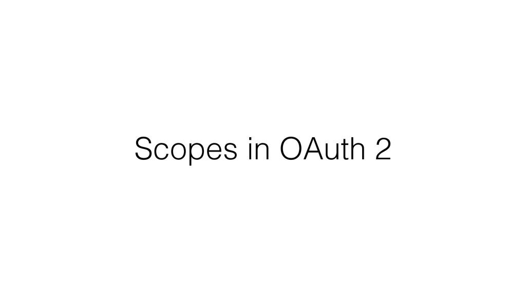 Scopes in OAuth 2