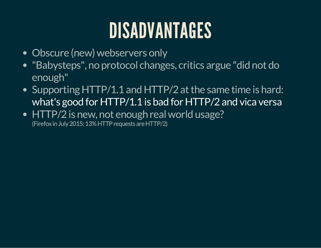 """DISADVANTAGES Obscure (new) webservers only """"Ba..."""
